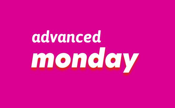 Event Advanced Monday